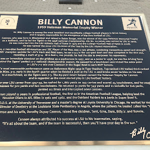 Dr. Billy Cannon is among the most heralded and identifiable college football players in NCAA history and is largely responsible for the emergence of big-time football at LSU. Cannon, who was born in ...