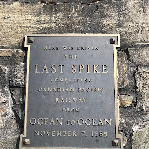 Here was driven the Last Spike completing Canadian Pacific Railway from ocean to ocean November 7, 1885submitted by Paul Mackey