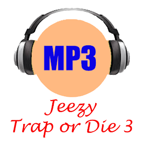 Jeezy Trap or Die 3