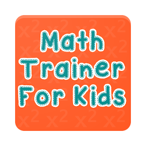 Math Trainer for kids