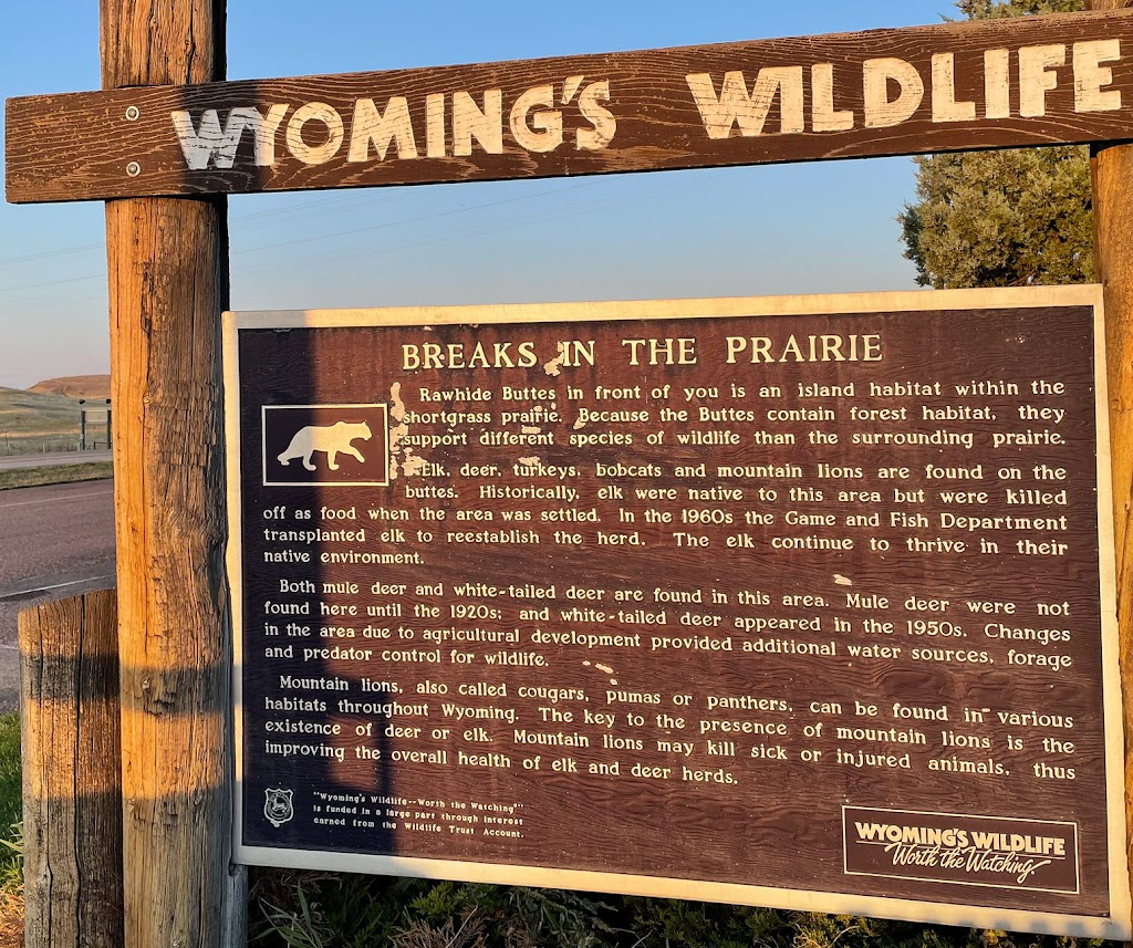 Rawhide Buttes in front of you is an island habitat within the shortgrass prairie. Because the Buttes contain forest habitat, they support different species of wildlife than the surrounding prairie. ...