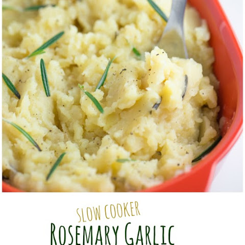 Slow Cooker Rosemary Garlic Mashed Potatoes