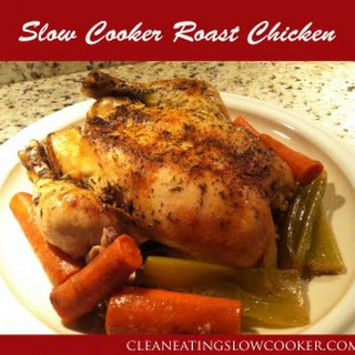 Clean Eating Slow Cooker Roasted Chicken