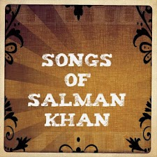 Songs of Salman Khan
