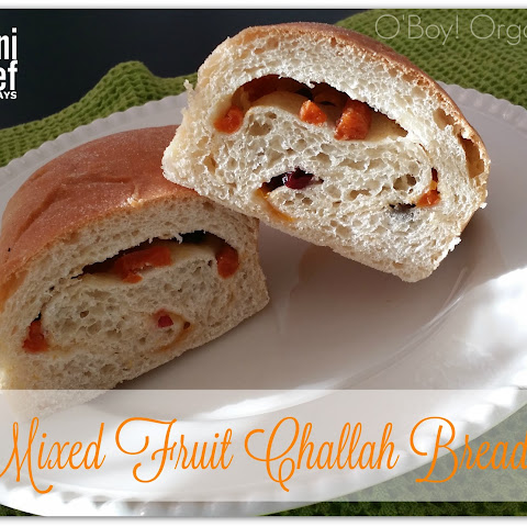 Mixed Fruit Challah Bread