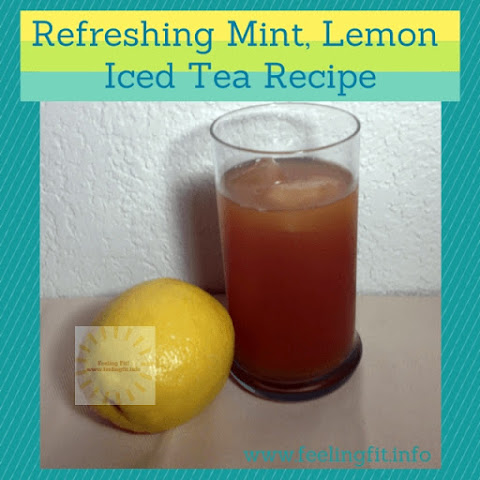 Refreshing Lemon Mint Ice Tea