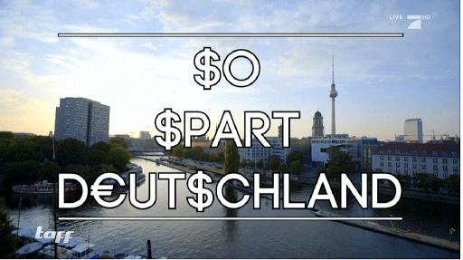 So spart Deutschland taff
