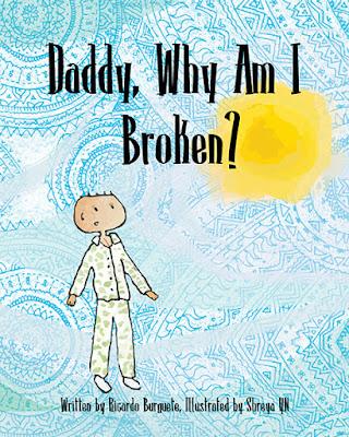 Daddy Why Am I Broken?