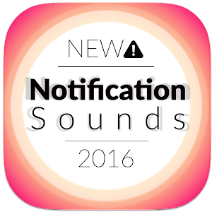 Notification Sounds 2016