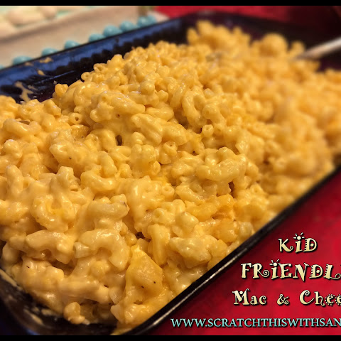 Kid Friendly Mac and Cheese