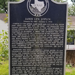 (January 19, 1943 - October 4, 1970) A native of Port Arthur, famed blues and rock and roll singer Janis Joplin lived here with her family. She graduated from Thomas Jefferson High School in 1960 and ...