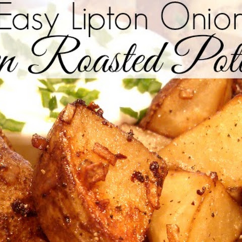 Easy Lipton Onion Oven Roasted Potatoes