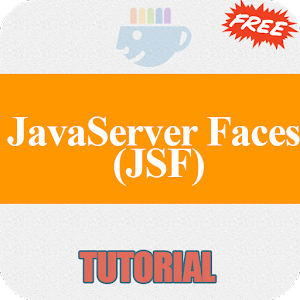 Free JavaServer Faces (JSF) Tutorial