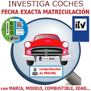 Investiga Coches - Fecha Exacta  Matrículación For PC (Windows & MAC)