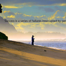 Success by Michael Smith - Typography Quotes & Sentences ( failure, persistence, north shore, beach, fishing, success, hawaii )