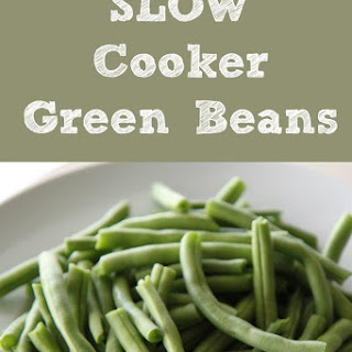 Slow Cooker Green Bean