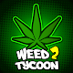 Weed Tycoon 2 : Legalization
