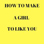 HOW TO MAKE A GIRL LIKE YOU APK for Ubuntu