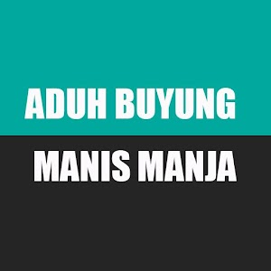 Download Aduh Buyung Manis Manja For PC Windows and Mac
