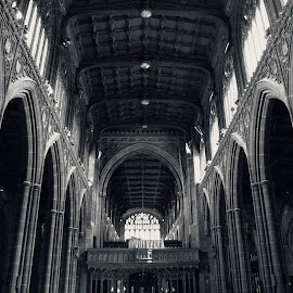 Manchester Cathedral by Shan  B - Buildings & Architecture Places of Worship ( religion, cathedral, architecture, mono, manchester )