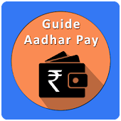 Aadhar Pay App Guide APK for Bluestacks