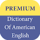 Premium Dictionary Of American English