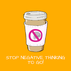 Stop Negative Thinking To Go!
