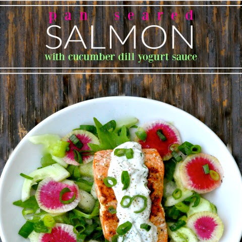 Salmon with Cucumber Dill Yogurt Sauce