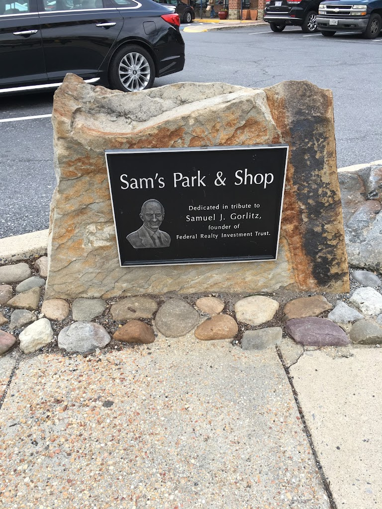 Sam's Park & Shop Dedicated in tribute to Samuel J. Gorlitz founder of Federal Realty Investment Trust.