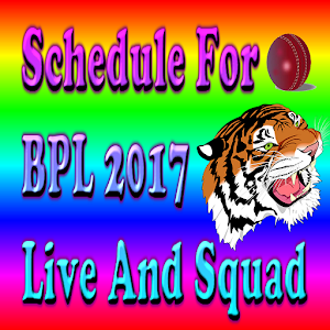 Download Schedule For BPL 2017 Live and Squad For PC Windows and Mac