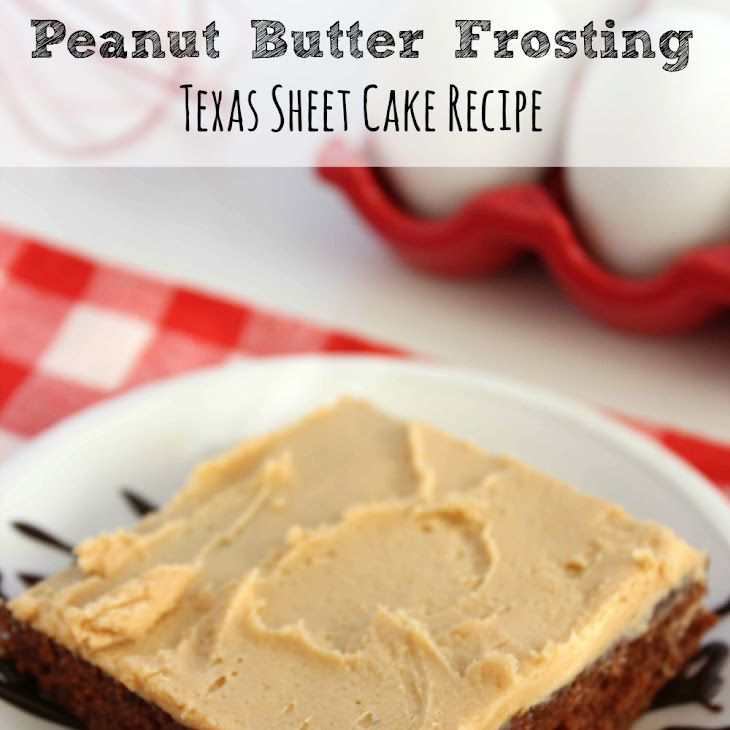 Chocolate Cake With Peanut Butter Frosting | Texas Sheet Cake Recipe ...