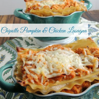 Chipotle Pumpkin & Chicken Lasagna