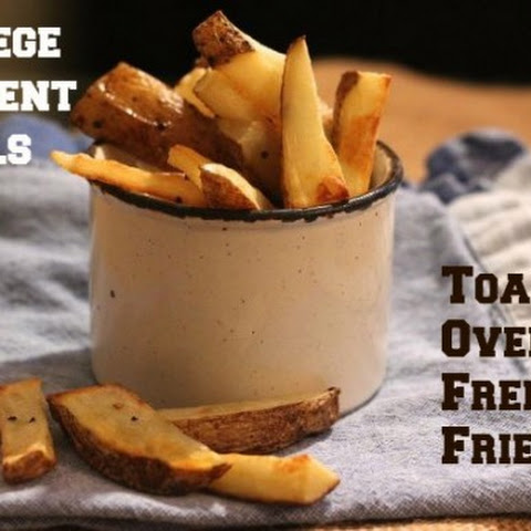 College Student Meals – Toaster Oven French Fries