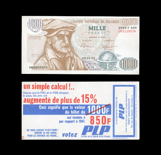 Inflation has to be carefully monitored and controlled. This leaflet, parodying a banknote, was issued by the Party for Freedom and Progress in 1963. It criticised the Belgian prime minister, Theo Lefevre (1914–1973). The note drew attention to the fact that since 1961 the 1000 franc note had lost 15% of its value.