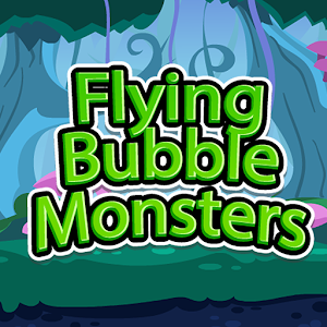Flying Bubble Monsters