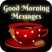 Good Morning Images & Messages - WhatsApp Status