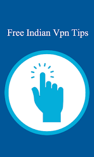 Free Indian Vpn Tips - screenshot