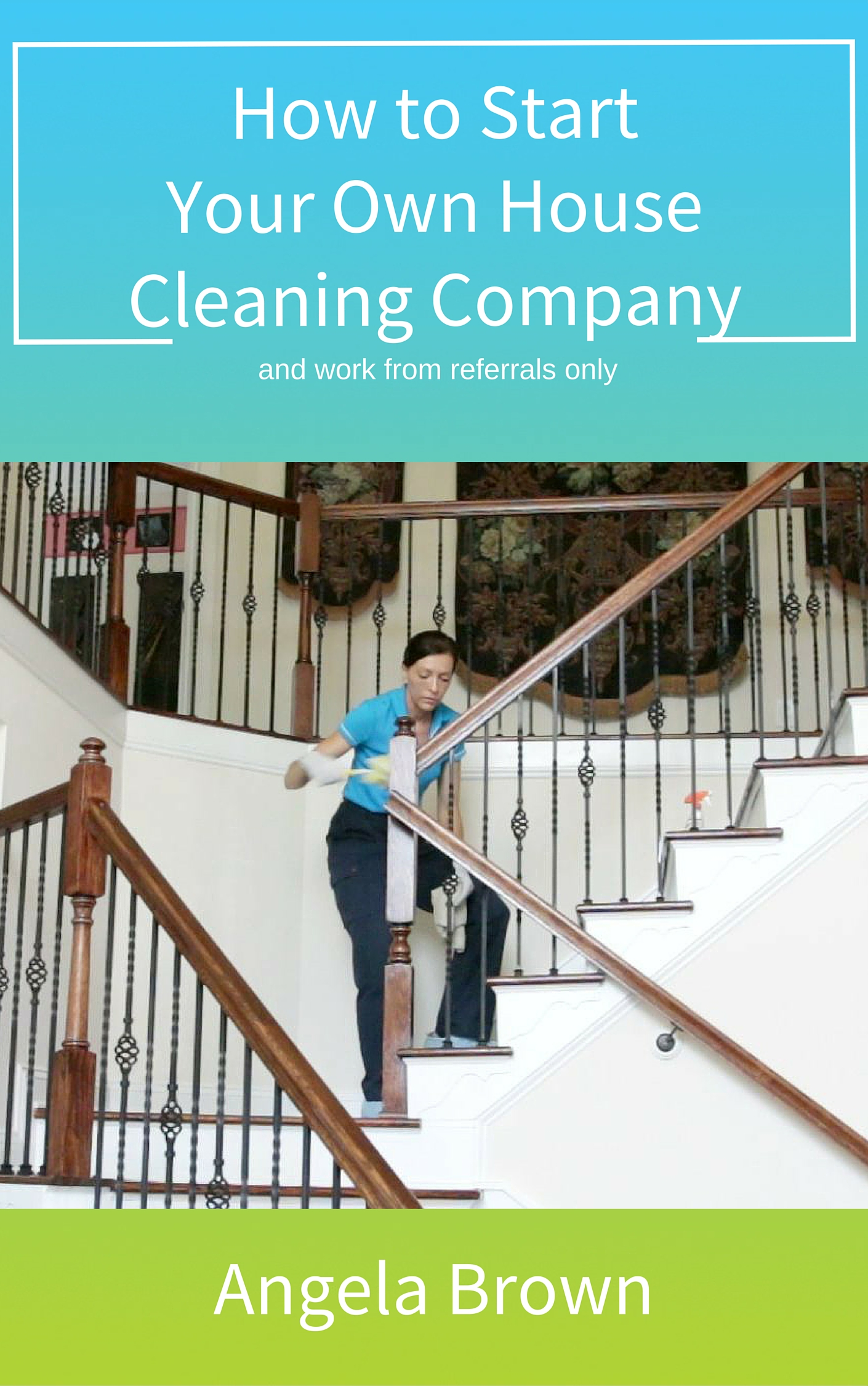 How to Start Your Own House Cleaning pany Register to Win