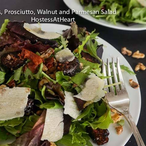 Mixed Green Salad with Fig, Prosciutto, Walnut and Parmesan