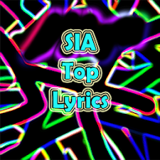 Sia Top Lyrics