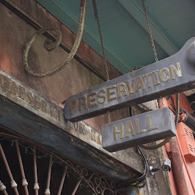 Preservation Hall by Tiffany Matt - Artistic Objects Signs