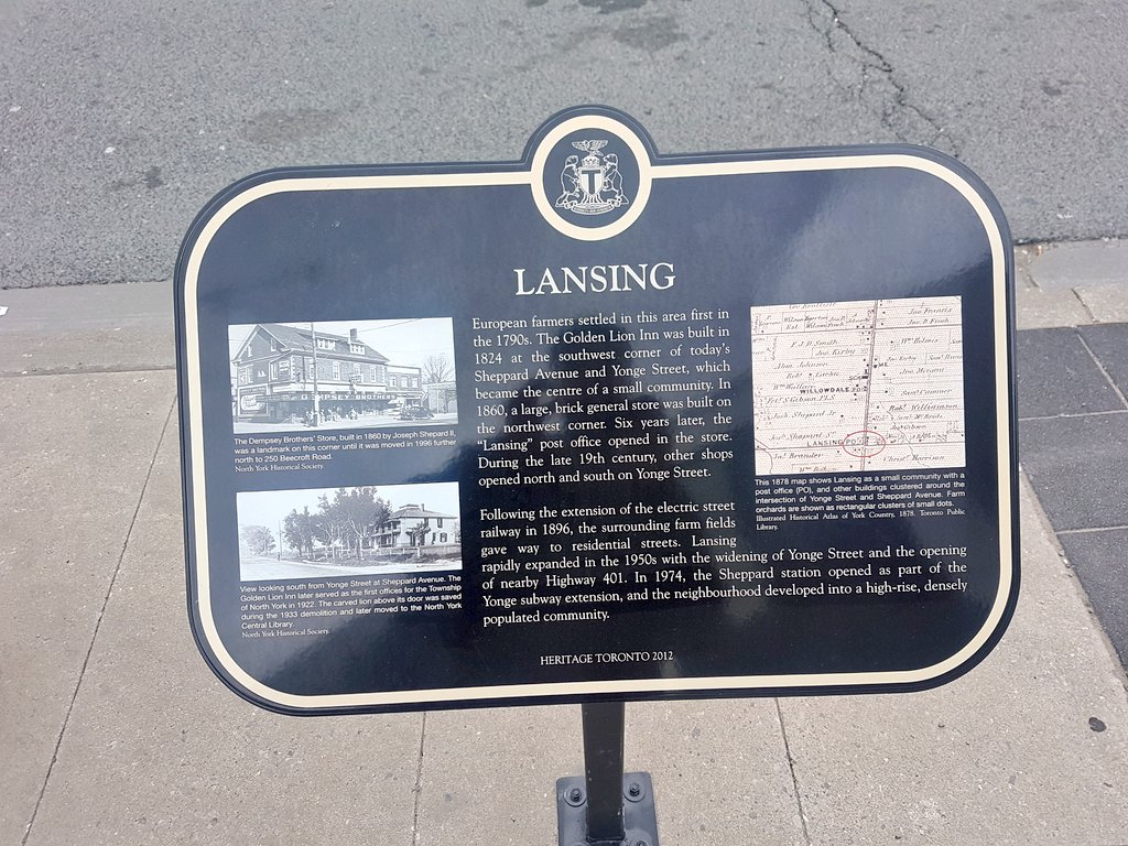 LANSING European farmers settled in this area first inthe 1790s. The Gold Lion Inn was built in1824 at the southwest corner of today'sSheppard Avenue and Yonge Street, whichbecame the centre of ...