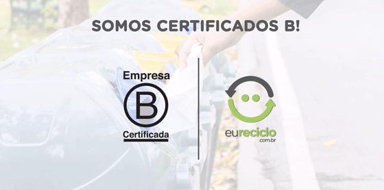 O selo eureciclo é empresa B certificada!