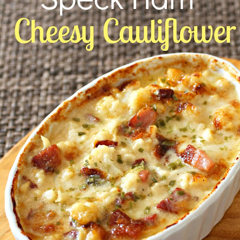 Speck Ham Cheesy Cauliflower