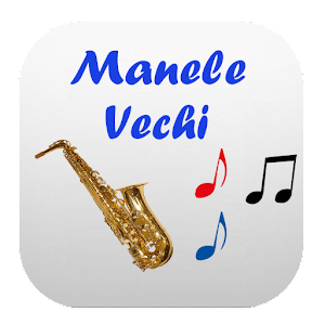Download Manele Vechi For PC Windows and Mac