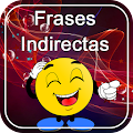 App Frases Indirectas APK for Kindle