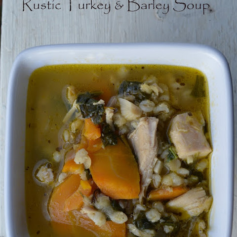 Rustic Turkey and Barley Soup