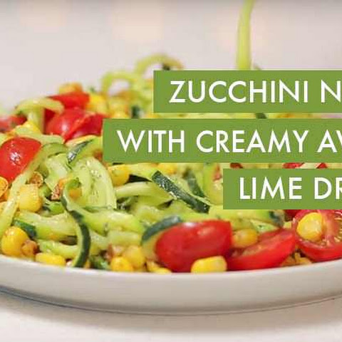 Zucchini Noodles with Creamy Avocado Lime Cilantro Dressing, Corn and Tomatoes
