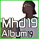Ecoutez Mhd 19 album mp3 APK