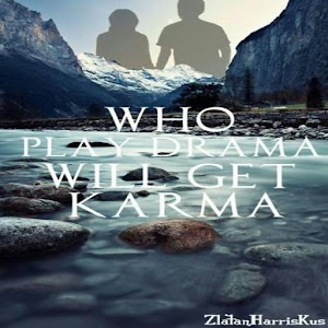 Download Who Play Drama Will Get Karma (Kaskus sfth) for PC
